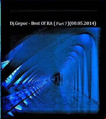 Dj.Gepoc - Best Of RA (Part 7)(10.07.2014)