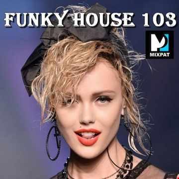 Funky House 103