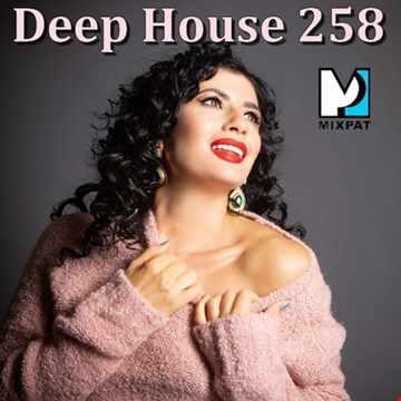 Deep House 258