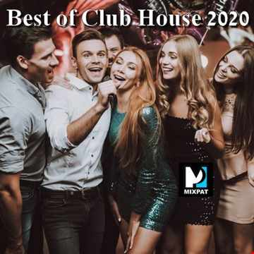 Best of Club House 2020