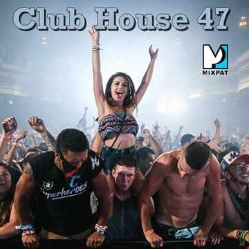 Club House 47