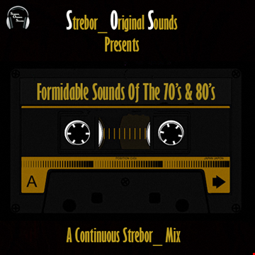 Formidable Sounds Of The 70's & 80's