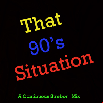 That 90's Situation