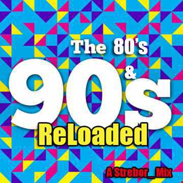 The 80's And 90's Reloaded