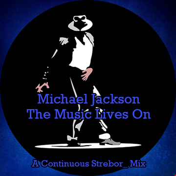 Michael Jackson   The Music Lives On