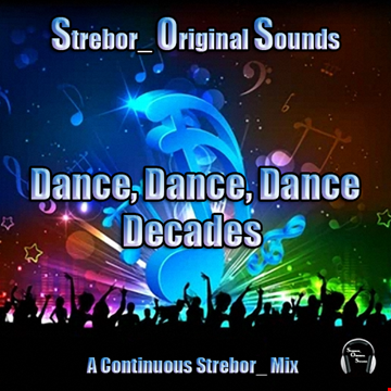 Dance, Dance, Dance, Decades