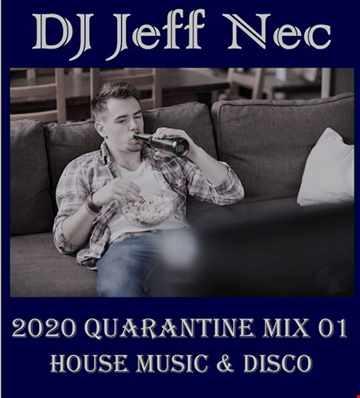 Disco House Quarantine Mix Live 01