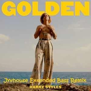 Harry Styles   Golden (Jyvhouse Extended Bass Remix)