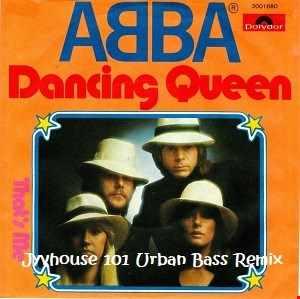 ABBA   Dancing Queen (Jyvhouse 101 Urban Bass Remix)