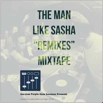 Purple Haze sessions Presents The Sasha Remixes Mixtape