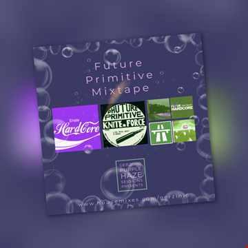 Purple Haze Sessions Presents Future Primitive mixtape hardcore Jungle Piano breakbeat