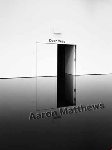 Door Way By Aaron Matthews