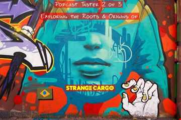 ROOTS AND ORIGIN MIXTAPE SESSION FOR STRANGE CARGO (Podcast 2 of 3) for 08.08.20 (Tracklistings Incl.)