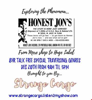 Strange Cargo Special No.3 Continues for Xmas 2016 - Honest Jons Records (pt2 of 2) as aired 20.12.2016