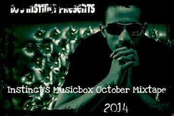 Dj J Instinct Presents ' Club Instinct - Instinct's Musicbox October Mixtape 2014 Featuring Novel, Chris Brown, Alesso, Dj Khaled, Eminem, Rick Ross, 2Pac, Calvin Harris, Dj J Instincts Mashup's, Busta Rhymes,Lemar, Timbaland, Omarion and more