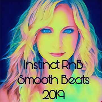DJ J INSTINCT PRESENTS INSTINCT RnB Smooth Beats 2019 Vol 1