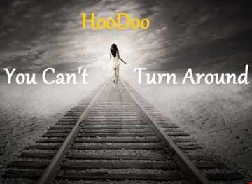 you cant turn around