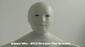 Kleez Mix   253 Dream The Dream