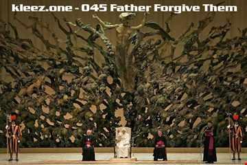 kleez.one   045 Father Forgive Them