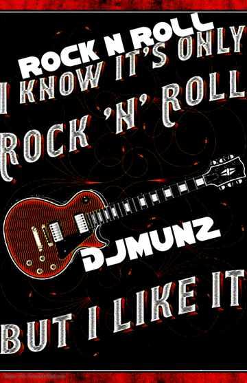 ROCK N ROLL DJMUNZ