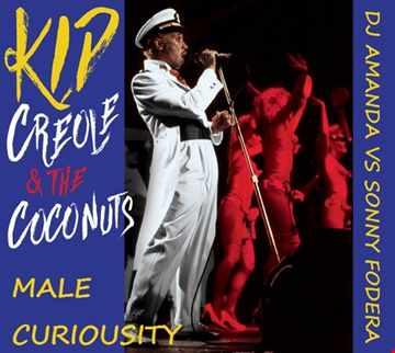 KID CREOLE & THE COCONUTS   MY MALE CURIOSITY 2020 (DJ AMANDA VS SONNY FODERA REMIX)