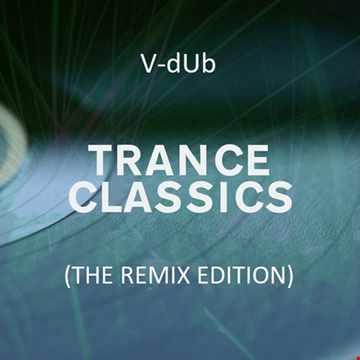 Trance Classics (AV320 Remix Edition)