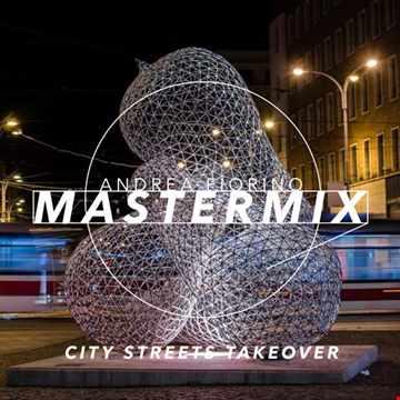 Andrea Fiorino Mastermix #685 (city streets takeover)
