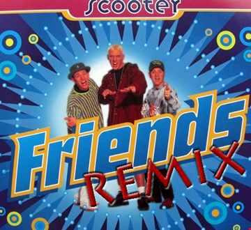 Scooter - Friends [UK Hardcore REMIX]