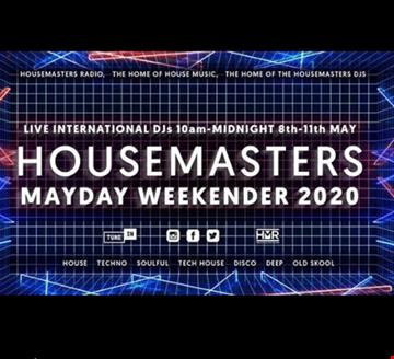 HOUSEMASTERS RADIO MAYDAY WEEKENDER EVENT MIX