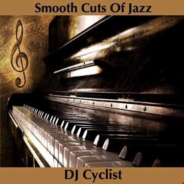 DJ Cyclist   Smooth Cuts Of Jazz