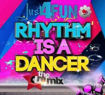 Rhythm Is Just A Dancer 4 Fun ReMix