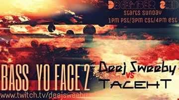 Bass in Yo Face 2 (Thunder-dome) Battle Event 12-2-18