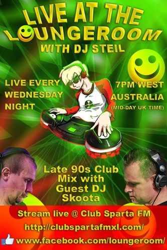 DJ Steil & Dj Skoota - Live At The Loungeroom 2019-01-30 late 90s club