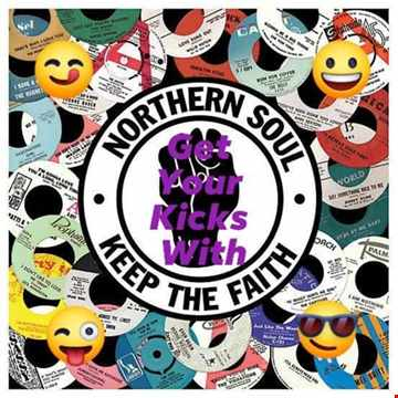 Get Your Kicks With Northern Soul