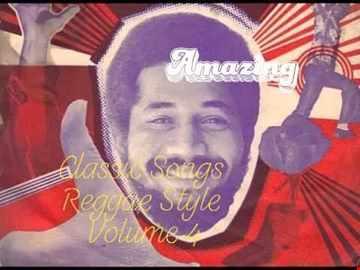 Classic Songs Reggae Style Volume 4