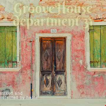 Groove House Department 31