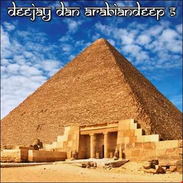 DeeJay Dan - ArabianDeep 5 [2021]