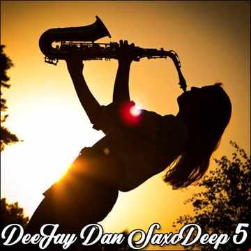 DeeJay Dan - SaxoDeep 5 [2019]