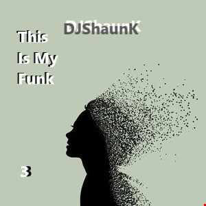 THIS IS MY FUNK 3