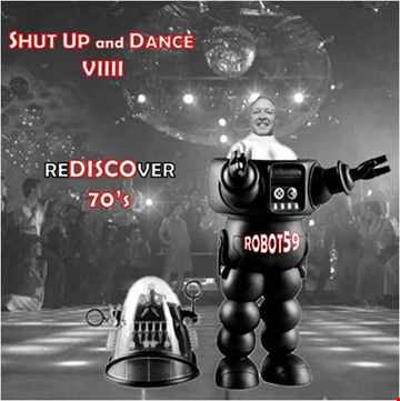SHUT UP and DANCE VIIII - REDISCOVER 70's