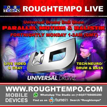 Universal Drumz DnB Show Live on Rough Tempo 2-6-14 Feat. Parallel Motion