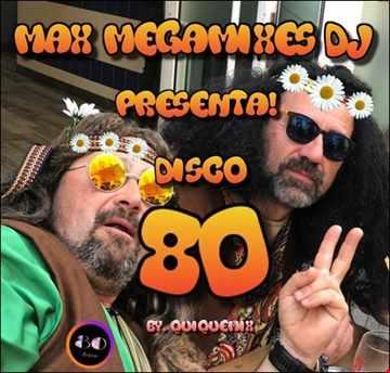 Disco 80.Max Megamixes dj 2020