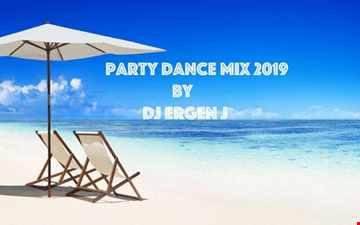 Dance Party Mix 2019 by DJ ERGEN J