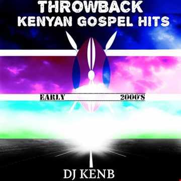 Throwback Kenyan Gospel Hits