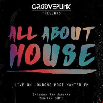 ALL ABOUT HOUSE - Live on LMW.FM - 07/01/2017