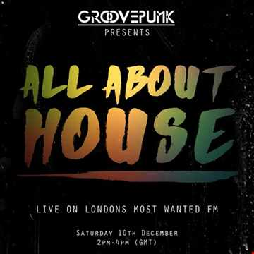 ALL ABOUT HOUSE - Live on LMW.FM - 10/12/2016