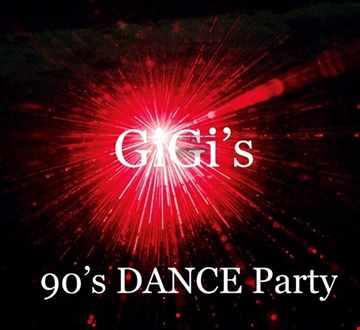 GIGI's 90's DANCE Party