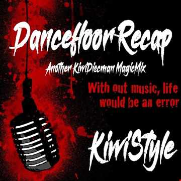 Dancefloor Recap (Kraz LisMix)