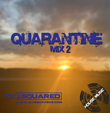 Quarantine Mix 2
