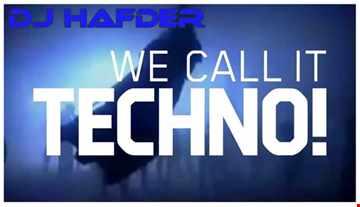 DJ HafDer - We call it Techno